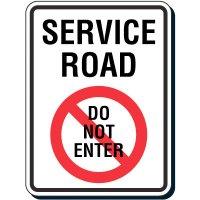 Service Road Do Not Enter Sign