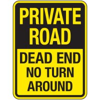 Reflective Parking Lot Signs - Private Road Dead End No Turn Around