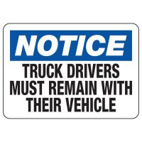 Truck Drivers Remain With Vehicle Sign