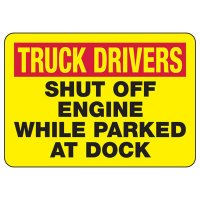 Truck Drivers Shut Off Engine Sign