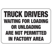 Truck Drivers Not Permitted In Sign