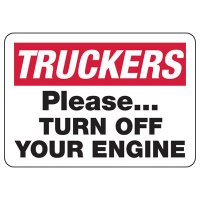 Truckers Turn Off Engine Safety Sign