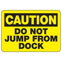 Caution Do Not Jump Sign