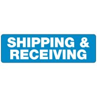 Shipping and Receiving Safety Signs