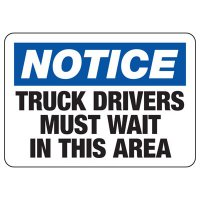 Notice Truck Drivers Must Wait Sign