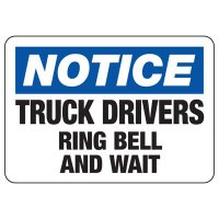 Notice Truck Drivers Safety Sign