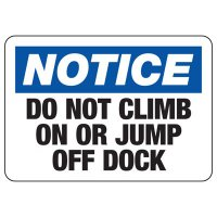 Notice Do Not Climb Safety Sign