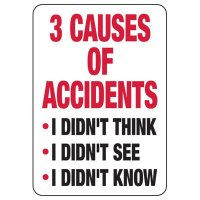 3 Causes Of Accidents Safety Sign
