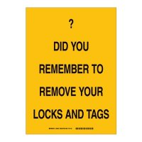 Brady 25877 Lockout Reminder Sign - Do you remember to remove your locks and tags - Plastic