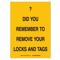 Brady 25876 Lockout Reminder Sign - Do you remember to remove your locks and tags -