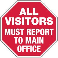 Visitors Report to Main Office Sign