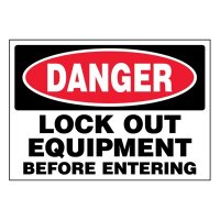Super-Stik Signs - Danger Lock Out Equipment