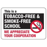 Tobacco-Free School Sign