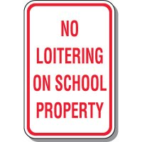 No Loitering On School Property Sign