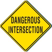 Dangerous Intersection Traffic Sign