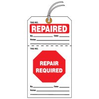 Tear-Off QC Action Tags - Repaired Repair Required
