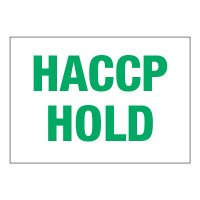 ToughWash® Adhesive Signs - HACCP Hold