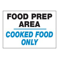 ToughWash® Adhesive Signs - Food Prep Area Cooked Food Only