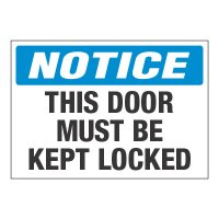 ToughWash® Adhesive Signs - Notice This Door Must Be Locked