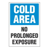 ToughWash® Adhesive Signs - Cold Area No Prolonged Exposure