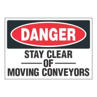 ToughWash® Adhesive Signs - Danger Stay Clear Of Conveyors