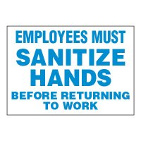 ToughWash® Adhesive Signs - Employees Must Sanitize Hands