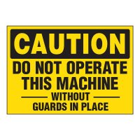 ToughWash® Adhesive Signs - Caution Do Not Operate Machine