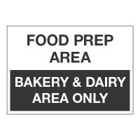 ToughWash® Adhesive Signs - Food Prep Area Bakery & Dairy