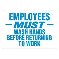 ToughWash® Adhesive Signs - Employees Must Wash Hands