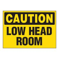 ToughWash® Adhesive Signs - Caution Low Head Room
