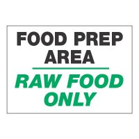 ToughWash® Adhesive Signs - Food Prep Area Raw Food Only