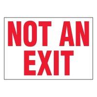 Super-Stik Sign - Not An Exit
