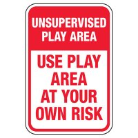 Unsupervised Play Area - Playground Sign