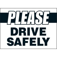 Please Drive Safely Warning Labels