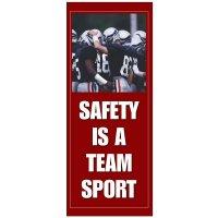 Safety Is A Team Sport Banner