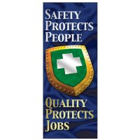 Safety Protects People Banner