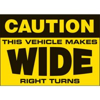 Caution Vehicle Makes Wide Turns Label
