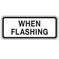 When Flashing - School Parking Signs
