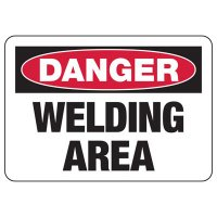 Danger Welding Area Safety Sign