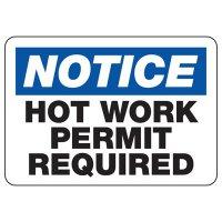 Notice Hot Work Permit Required Sign