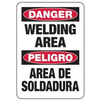 Bilingual Danger Welding Area Safety Sign