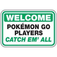 Welcome Pokémon Go Players - Pokemon Go Signs