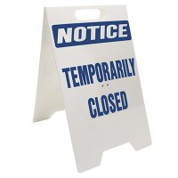 Temporarily Closed Portable Floor Stand