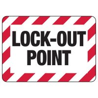 Lock-Out Point Sign