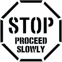Stop Proceed Slowly Floor Stencil Pavement Tool S-5503 D