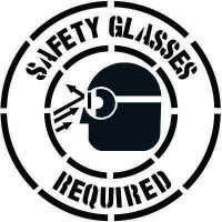 Safety Glasses Required Floor Stencil Pavement Tool S-5505 D