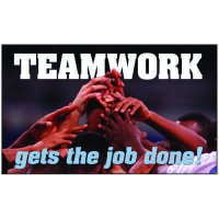 Teamwork Gets The Job Done Banner