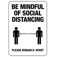 Be Mindful of Social Distancing Sign