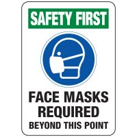 Safety First: Face Masks Required Beyond This Point Sign