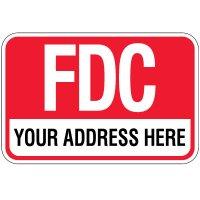 Semi-Custom FDC Sign - Your Address Here